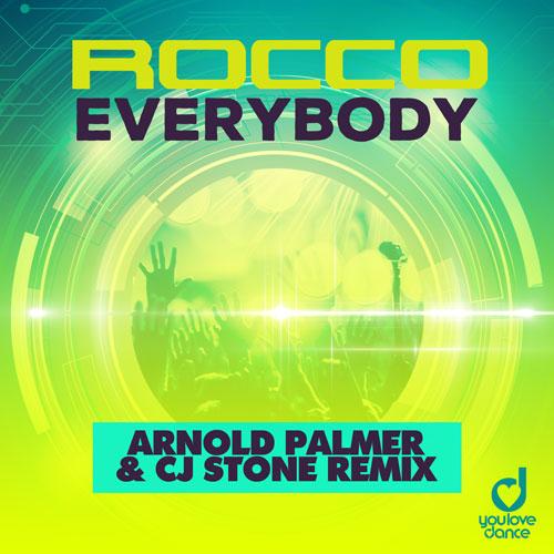 Rocco – Everybody (Arnold Palmer & Cj Stone remix)