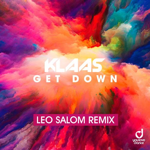 Klaas – Get Down (Leo Salom Remix)