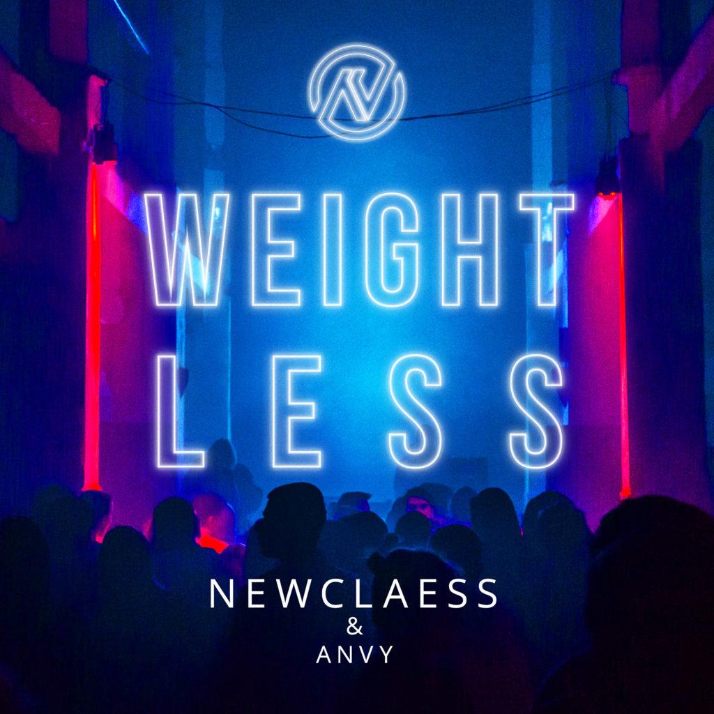 Newclaess & ANVY – Weightless
