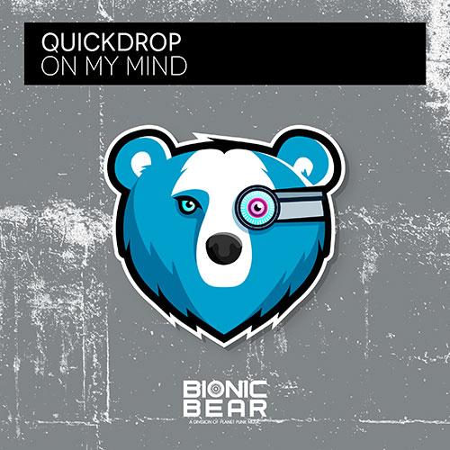 Quickdrop - On My Mind