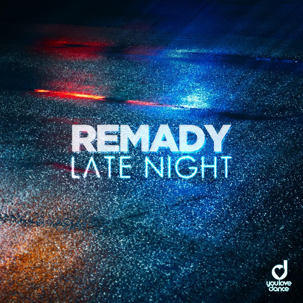 Remady – Late Night