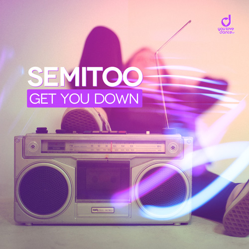 Semitoo – Get You Down