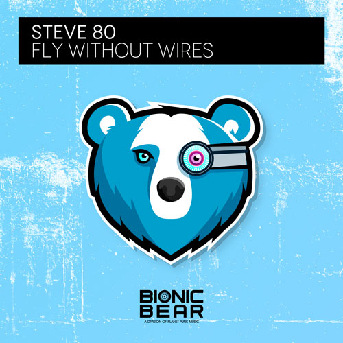 Steve 80 - Fly Without Wires