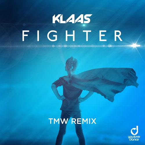 Klaas - Fighter (TMW Remix)