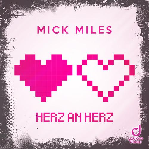 Mick Miles - Herz an Herz