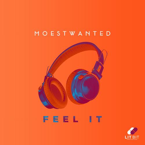 Moestwanted – Feel It