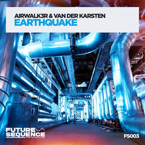 Airwalk3r & Van Der Karsten - Earthquake