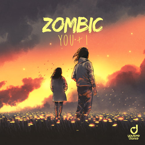 Zombic – You & I