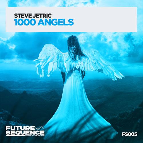Steve Jetric – 1000 Angels