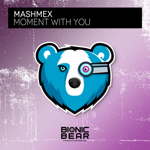 Mashmex – Moment with you
