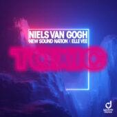 Niels van Gogh x New Sound Nation x Elle Vee - Toxic