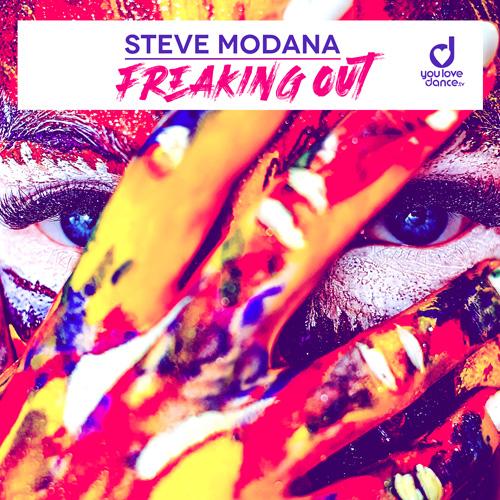 Steve Modana – Freaking Out