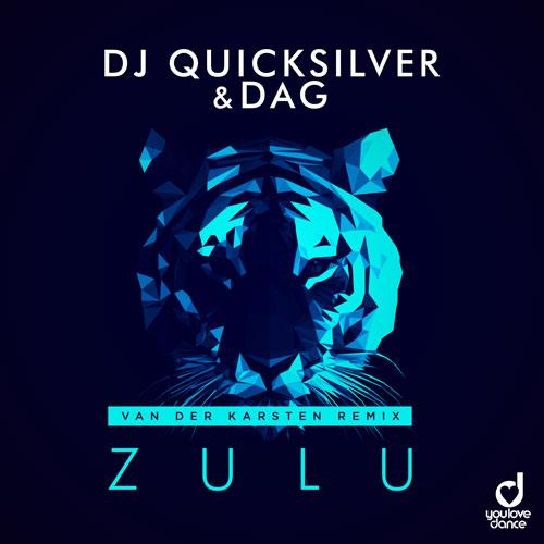 Dj Quicksilver & DAG – Zulu (Van der Karsten Remix)