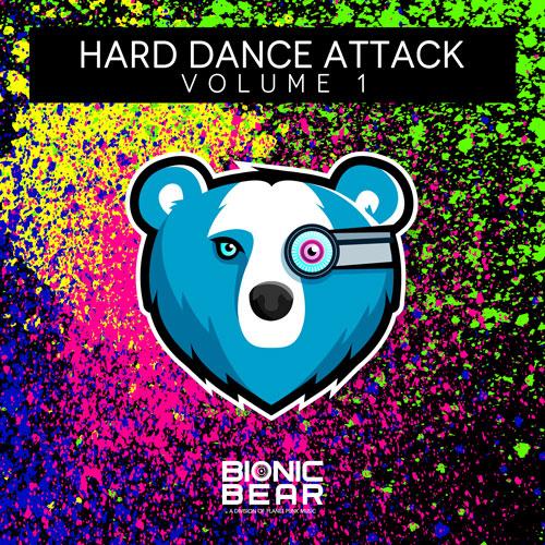 Bionic Bear - Hard Dance Attack Vol. 1
