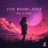 Steve Modana & Rocco - Like a Child