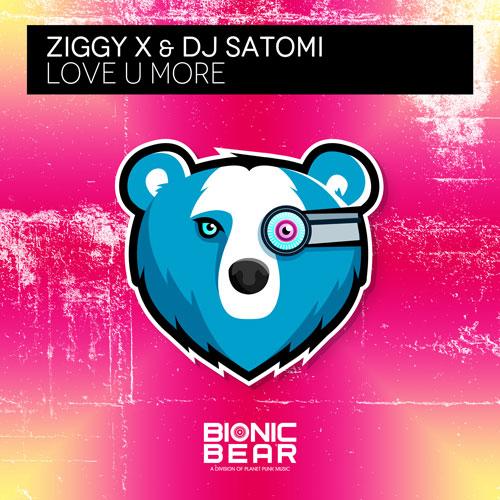 Ziggy X & Dj Satomi – Love U More