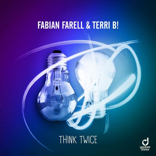 Fabian Farell & Terri B! - Think Twice