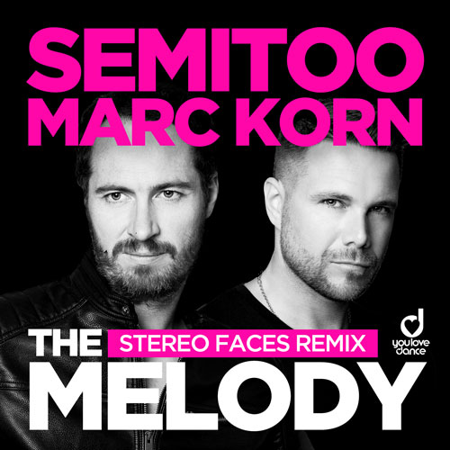 Semitoo & Marc Korn – Melody (Stereo Face Remix)