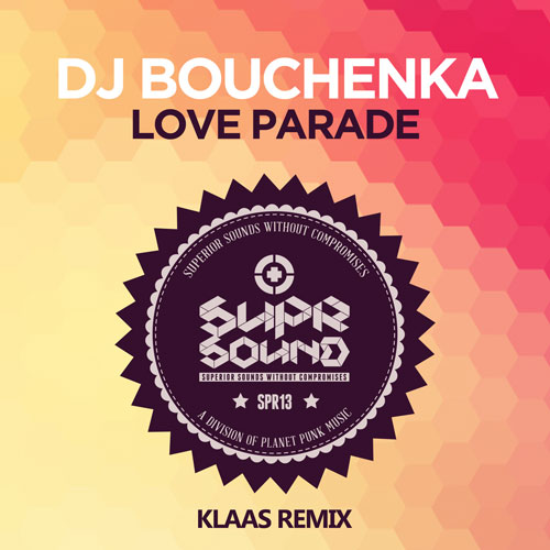 DJ Bouchenka - Love Parade (Klaas Remix)