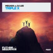 Megara vs DJ Lee - Triple X