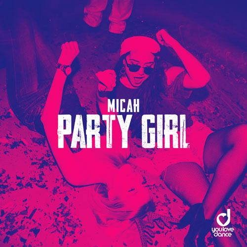MICAH - Party Girl