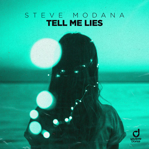 Steve Modana -Tell Me Lies