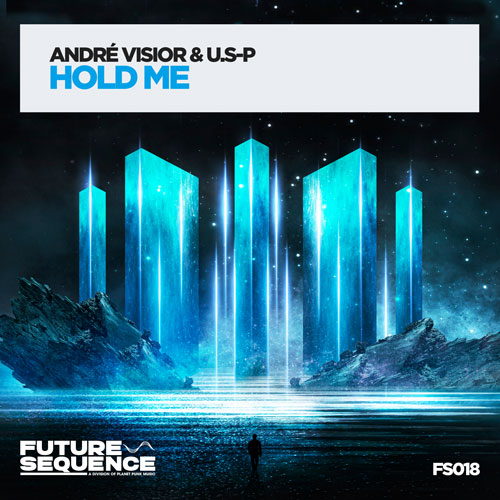 André Visior & U.S-P - Hold Me