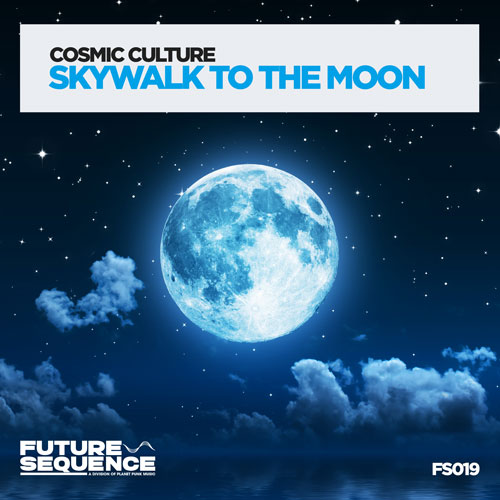Cosmic Culture - Skywalk to the Moon