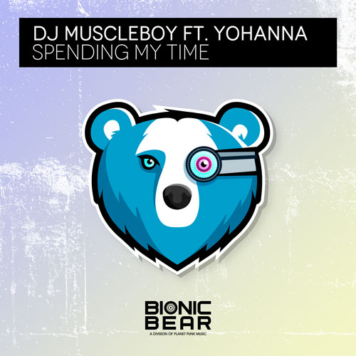 DJ Muscleboy feat. Yohanna - Spending My Time