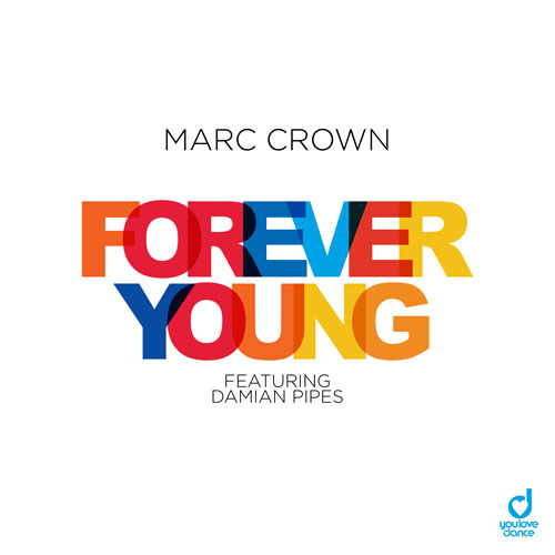 Marc Crown feat. Damian Pipes - Forever Young