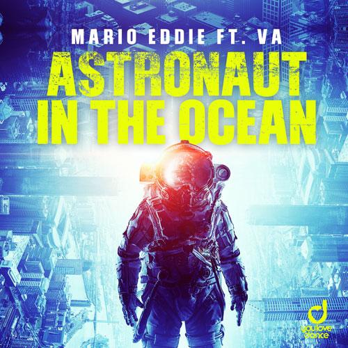 Mario Eddie feat. VA - Astronaut in the Ocean