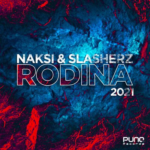 Naksi & Slasherz - Rodina 2021