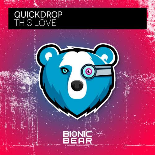 Quickdrop - This Love