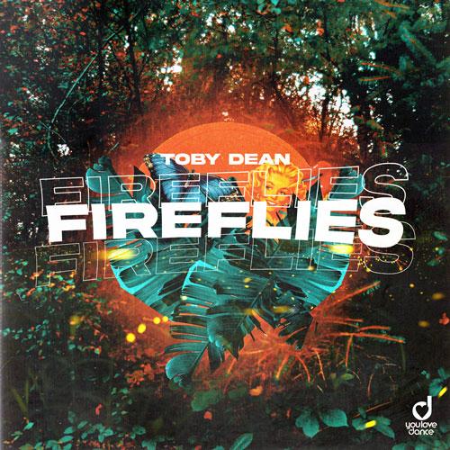 Toby Dean – Fireflies