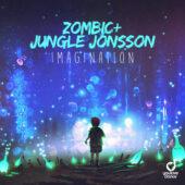 Zombic & Jungle Jonsson - Imagination
