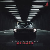 MICAH & Giorgio Gee - Get Started