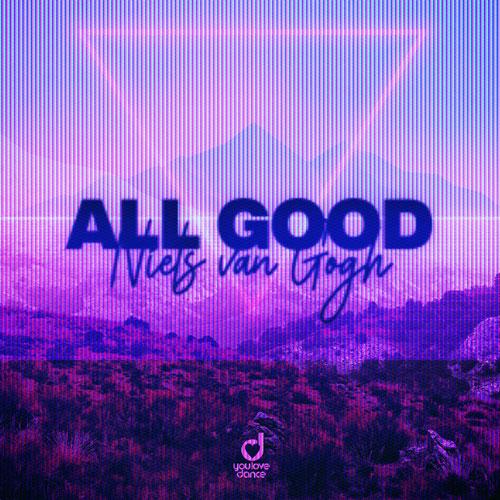 Niels Van Gogh - All Good