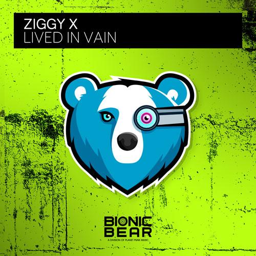 Ziggy X – Lived in Vain